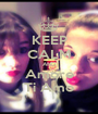 KEEP CALM AND Amore Ti Amo - Personalised Poster A1 size