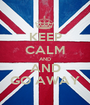KEEP CALM AND AND GO AWAY - Personalised Poster A1 size
