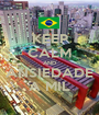 KEEP CALM AND ANSIEDADE A MIL - Personalised Poster A1 size