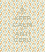 KEEP CALM AND ANTI CEPU - Personalised Poster A1 size
