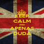 KEEP CALM AND APENAS DUDA - Personalised Poster A1 size
