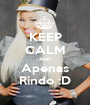 KEEP CALM AND Apenas Rindo :D - Personalised Poster A1 size