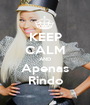 KEEP CALM AND Apenas Rindo - Personalised Poster A1 size