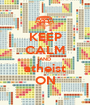 KEEP CALM AND atheist ON - Personalised Poster A1 size
