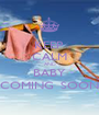 KEEP  CALM AND BABY COMING  SOON - Personalised Poster A1 size