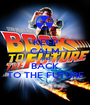 KEEP CALM AND BACK TO THE FUTURE - Personalised Poster A1 size