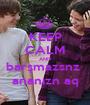 KEEP CALM AND barşmazsnz  ananızn aq - Personalised Poster A1 size