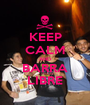 KEEP CALM AND BARRA LIBRE - Personalised Poster A1 size
