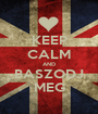 KEEP CALM AND BASZODJ MEG - Personalised Poster A1 size