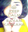 KEEP CALM AND BAYAN KAHKAHA - Personalised Poster A1 size