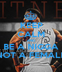 KEEP CALM AND BE A NIGGA NOT A FEMALE - Personalised Poster A1 size