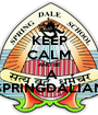 KEEP CALM AND BE  A SPRINGDALIAN - Personalised Poster A1 size