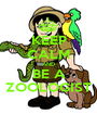 KEEP CALM AND BE A ZOOLOGIST - Personalised Poster A1 size