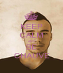 KEEP CALM AND BE CHAUVE - Personalised Poster A1 size