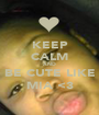 KEEP CALM AND BE CUTE LIKE MIA <3 - Personalised Poster A1 size