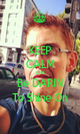 KEEP CALM AND Be DARIN To Shine On - Personalised Poster A1 size