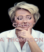 KEEP CALM AND BE EMMA THOMPSON FAN - Personalised Poster A1 size