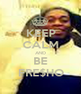 KEEP CALM AND BE FRE$HO - Personalised Poster A1 size