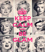 KEEP CALM AND BE GLAM - Personalised Poster A1 size