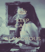 KEEP CALM AND BE GLAMOROUS - Personalised Poster A1 size