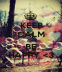 KEEP CALM AND BE HAPPY <3 - Personalised Poster A1 size