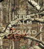 KEEP CALM and be in the USQUAD  - Personalised Poster A1 size