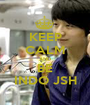 KEEP CALM AND BE INDO JSH - Personalised Poster A1 size