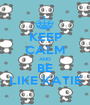 KEEP CALM AND BE LIKE KATIE - Personalised Poster A1 size