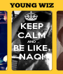 KEEP CALM AND BE LIKE  NAQI - Personalised Poster A1 size