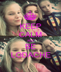 KEEP CALM AND BE LODACHE - Personalised Poster A1 size