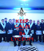 KEEP CALM AND  Be LYCEUM - Personalised Poster A1 size