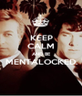 KEEP CALM AND BE MENTALOCKED.  - Personalised Poster A1 size