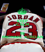 KEEP CALM AND BE MICHAEL JORDAN - Personalised Poster A1 size