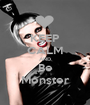 KEEP CALM AND  Be  Monster - Personalised Poster A1 size