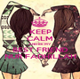 KEEP CALM AND BE MY BEST FRIEND NUR FADHILLAH - Personalised Poster A1 size
