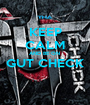 KEEP CALM AND BE ON  GUT CHECK  - Personalised Poster A1 size