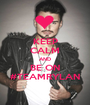 KEEP CALM AND BE ON #TEAMRYLAN - Personalised Poster A1 size