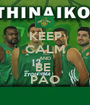 KEEP CALM AND BE  PAO - Personalised Poster A1 size