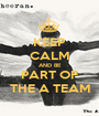 KEEP CALM AND BE PART OF THE A TEAM - Personalised Poster A1 size