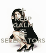 KEEP CALM AND BE SELENATORS - Personalised Poster A1 size