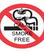 KEEP CALM AND BE SMOKE FREE - Personalised Poster A1 size