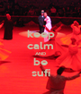 keep calm AND be sufi - Personalised Poster A1 size
