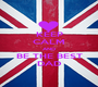 KEEP CALM AND BE THE BEST DAD - Personalised Poster A1 size