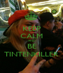 KEEP CALM AND BE TINTENKILLER - Personalised Poster A1 size
