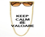 KEEP CALM AND BE VALOARE - Personalised Poster A1 size
