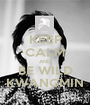 KEEP CALM AND BE WILD KWANGMIN - Personalised Poster A1 size