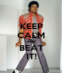 KEEP CALM AND BEAT IT! - Personalised Poster A1 size