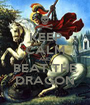 KEEP CALM AND BEAT THE DRAGON - Personalised Poster A1 size