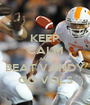 KEEP CALM AND BEAT VANDY GO VOLS - Personalised Poster A1 size
