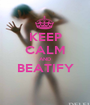 KEEP CALM AND BEATIFY  - Personalised Poster A1 size